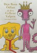 Den Rosa Ödlan och den Gyllene Valpen: som ville skapa ett barn