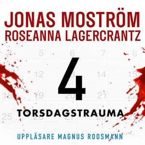 Torsdagstrauma (ljudbok) av Jonas Moström, Rose