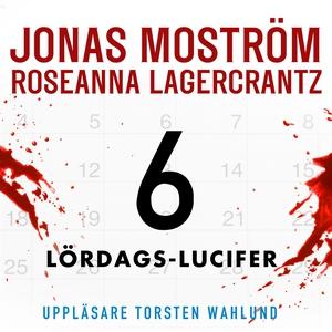 Lördags-Lucifer (ljudbok) av Jonas Moström, Ros