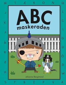 ABC maskeraden (e-bok) av Johanna Bergstrand