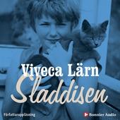 Sladdisen : En bok om min barndom