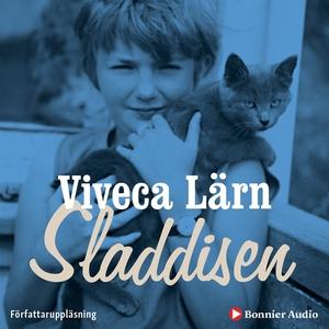 Sladdisen : En bok om min barndom (ljudbok) av