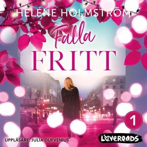 Falla fritt (ljudbok) av Heléne Holmström