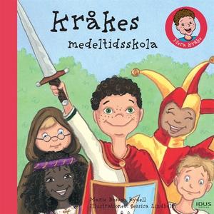 Kråkes medeltidsskola (ljudbok) av Marie Bosson