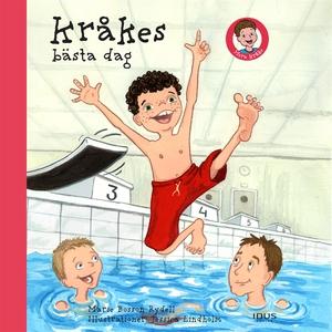 Kråkes bästa dag (ljudbok) av Marie Bosson Ryde