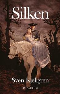 Silken (e-bok) av Sven Kjellgren