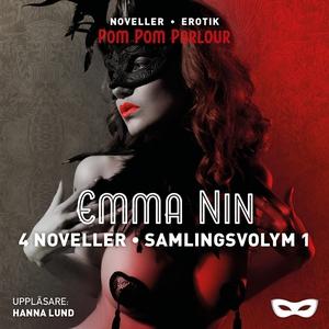 Emma Nin 4 noveller - Samlingsvolym 1 (ljudbok)