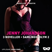 Jenny Johansson 3 noveller - Samlingsvolym 2