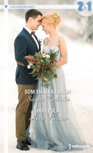 Som en älva i snön/Hög puls (e-bok) av Susan Ca