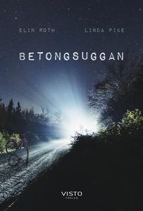 Betongsuggan (e-bok) av Elin Roth, Linda Pike