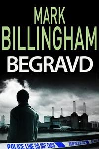 Begravd (e-bok) av Mark Billingham