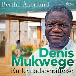 Denis Mukwege: En levnadsberättelse (ljudbok) a