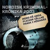 Mord på unga flickor vållar panik i Höganäs