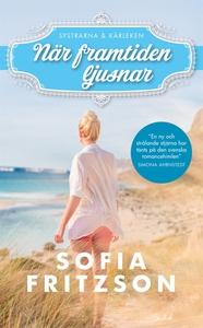 När framtiden ljusnar (e-bok) av Sofia Fritzson