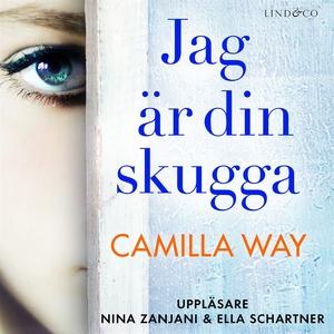 Jag är din skugga (ljudbok) av Camilla Way
