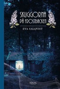 Skuggorna på Frostbacken (e-bok) av Eva Salqvis