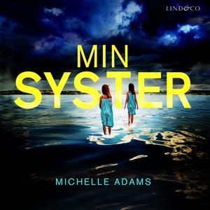Min syster (ljudbok) av Michelle Adams