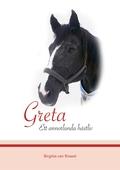 Greta: Ett annorlunda hästliv