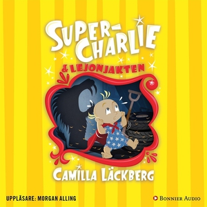 Super-Charlie och lejonjakten (ljudbok) av Cami