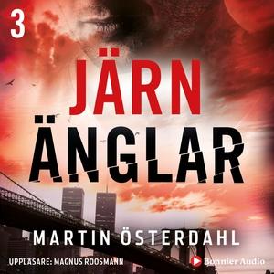 Max Anger - Järnänglar (ljudbok) av Martin Öste