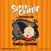 Super-Charlie och spökfällan