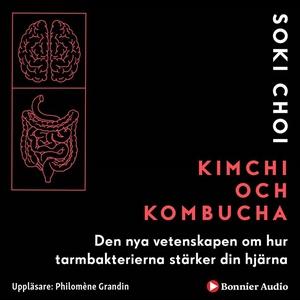 Kimchi och Kombucha: Den nya vetenskapen om hur