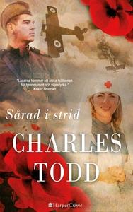 Sårad i strid (e-bok) av Charles Todd