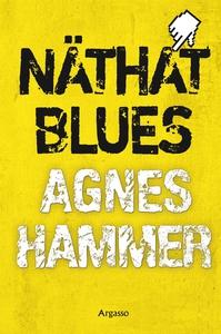 Näthat blues (e-bok) av Agnes Hammer