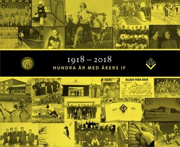 Åkers IF:s jubileumsskrifter (e-bok) av Per Ben