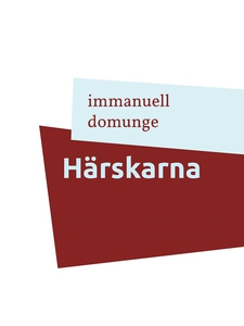 Härskarna: Dikter pä maktspråk (e-bok) av Imman