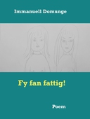 Fy fan fattig!: Poem