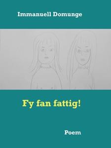 Fy fan fattig!: Poem (e-bok) av Immanuell Domun