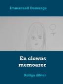 En clowns memoarer: Roliga dikter