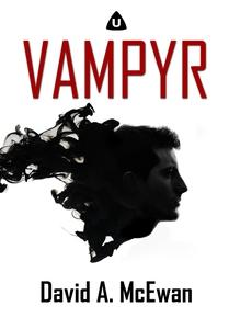 Vampyr (e-bok) av David A. McEwan
