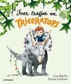 Ivar träffar en Triceratops