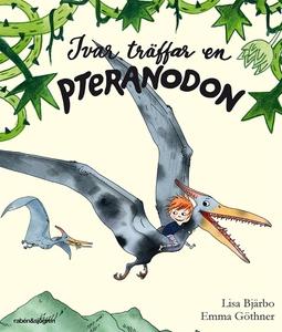 Ivar träffar en Pteranodon (ljudbok) av Lisa Bj