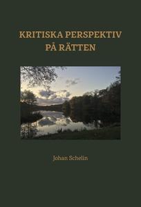 Kritiska perspektiv på rätten (e-bok) av Johan
