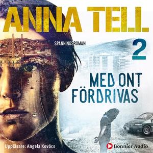 Med ont fördrivas (ljudbok) av Anna Tell