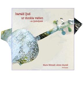 Harald Ljud ur dunkla vatten (ljudbok) av Sture