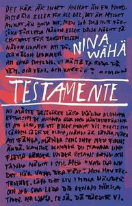 Testamente (e-bok) av Nina Wähä