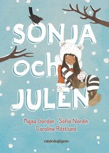 Sonja och julen (ljudbok) av Sofia Nordin, Kajs