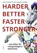 Harder, better, faster, stronger