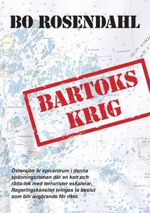 Bartoks krig (e-bok) av Bo Rosendahl