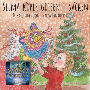 Selma köper grisen i säcken (ljudbok) av Mikael