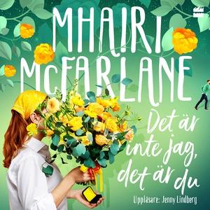 Det är inte jag, det är du (ljudbok) av Mhairi