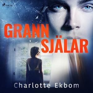 Grannsjälar (ljudbok) av Charlotte Ekbom