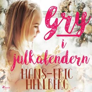 Gry i Julkalendern (ljudbok) av Hans-Eric Hellb