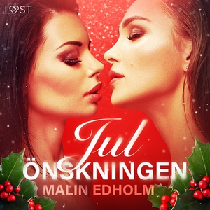 Julönskningen (ljudbok) av Malin Edholm