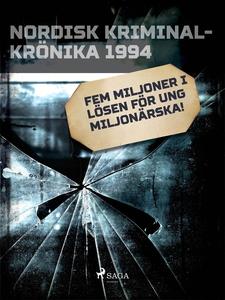 Fem miljoner i lösen för ung miljonärska! (e-bo