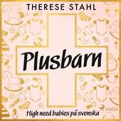 Plusbarn: high need babies på svenska